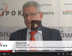 Wypowiedź Posła na Sejm Tadeusza Arkita o pracach podkomisji stałej ds. monitorowania gospodarki odpadami