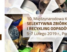 10. Międzynarodowa Konferencja Selektywna zbiórka, segregacja i recykling odpadów