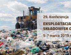 29. Konferencja Eksploatacja i rekultywacja składowisk odpadów